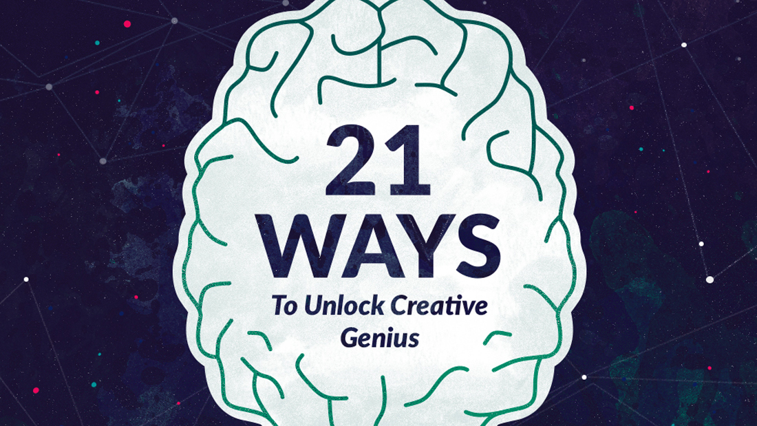 21 Ways to Unlock Creative Genuis