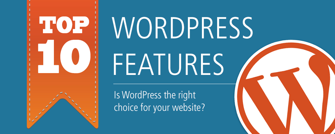 Top 10 Wordpress Features